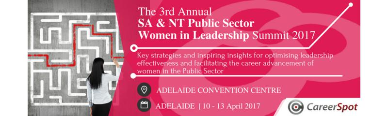 The 3rd Annual SA & NT Public Sector Women in Leadership Summit 2017