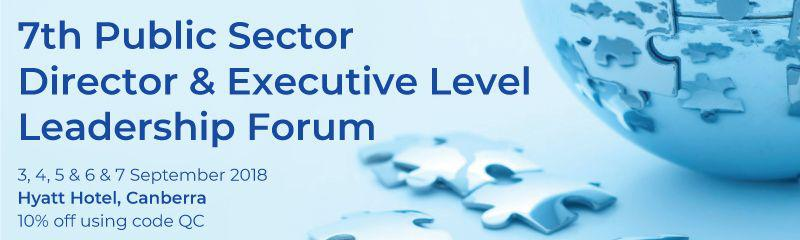 7th Public Sector Director & Executive Level Leadership Forum