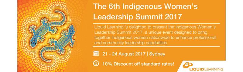 The 6th Indigenous Women's Leadership Summit 2017
